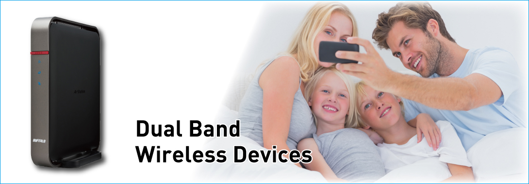 Dual Band Devices